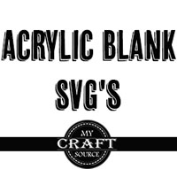Acrylic Blank SVG's